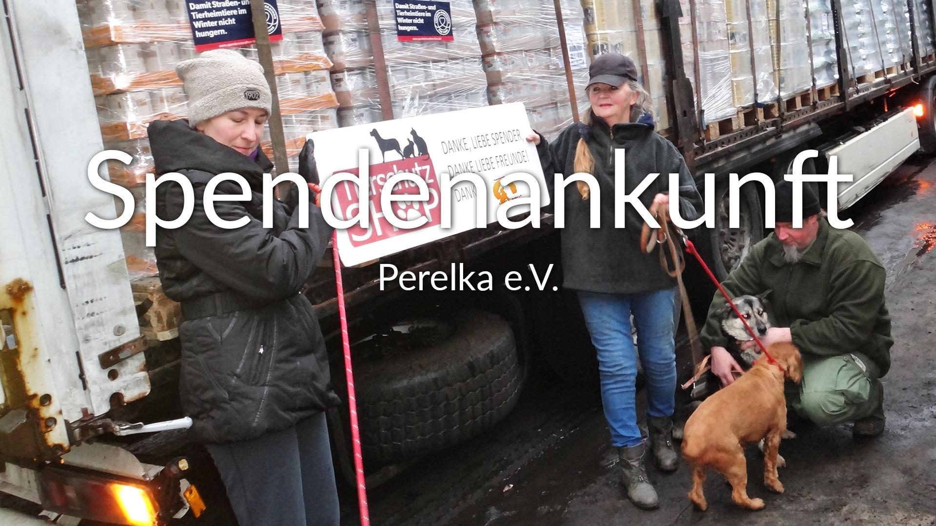 Perelka e.V.-Futterspendenankunft-maerz-2020-Spenden-Marathon-2019-Polen-VIDEO